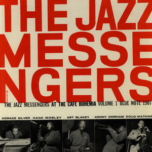 ART BLAKEY AND THE JAZZ MESSENGERS - At The Cafe Bohemia Volume 1 - 33T