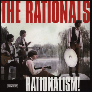 RATIONALS, THE - Rationalism! - 7inch x 1