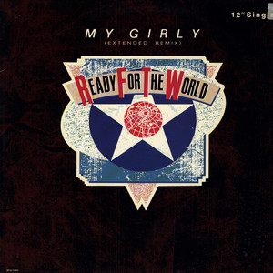 READY FOR THE WORLD - My Girly - 12 inch x 1