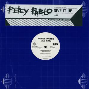 PETEY PABLO - Give it up - Maxi x 1