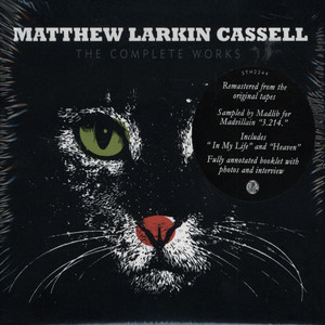 MATTHEW LARKIN CASSELL - The Complete Works - CD