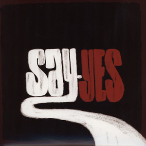 Say Yes Feat A State Of Mind