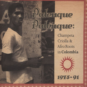 Champeta Criolla And Afro Roots In Columbia 1975