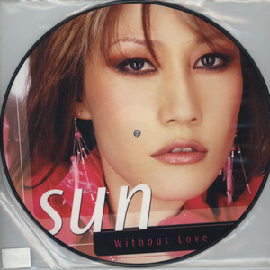 SUN - Without Love - 12 inch x 1