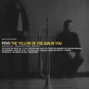 POVO - The Yellow Of The Sun In You - CD