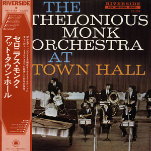 THELONIOUS MONK ORCHESTRA, THE - The Thelonious Monk Orchestra At Town Hall - 33T