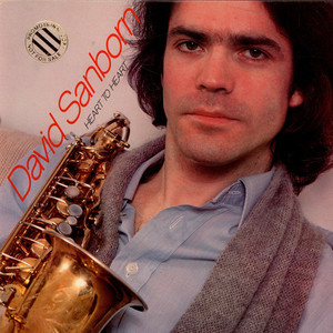 DAVID SANBORN - Heart To Heart - LP