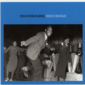 V.A. - Disco Discharge – Disco Boogie - CD