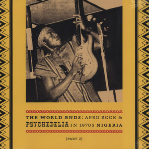 Afro Rock And Psychedelia In 1970's Nigeria