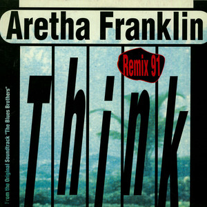 ARETHA FRANKLIN - Think - Remix 91 - 12 inch x 1