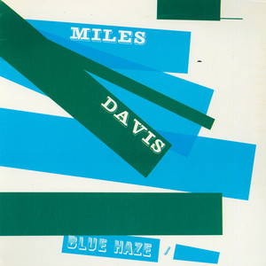 MILES DAVIS - Blue Haze - 33T