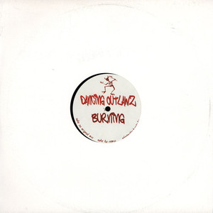 DANCING OUTLAWZ - Burning - 12 inch x 1