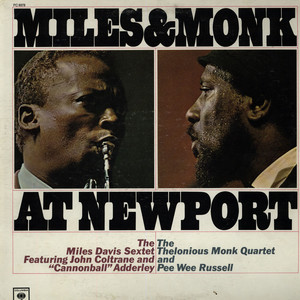 MILES DAVIS SEXTET, THE & THELONIOUS MONK QUARTET, - Miles & Monk At Newport - 33T