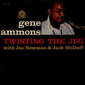 GENE AMMONS - Twisting The Jug - 33T