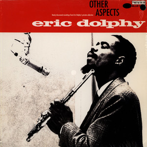 ERIC DOLPHY - Other Aspects - 33T