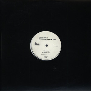 ORANGE BUD - Phoenix / Track Two - 12 inch x 1