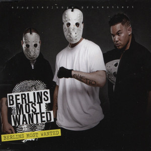 BERLINS MOST WANTED (BUSHIDO, FLER & KAY ONE) - Berlins Most Wanted - CD Maxi