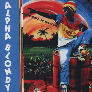 Alpha Blondy - Apartheid Is Nazism