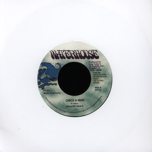 Gregory Isaacs Once A Man 7''