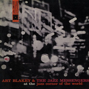 ART BLAKEY & THE JAZZ MESSENGERS - At The Jazz Corner Of The World Vol. 1 - 33T
