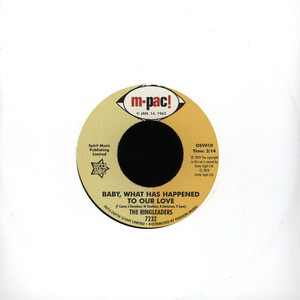 RINGLEADERS, THE - Baby, What Has Happened To Our Love - 7inch x 1