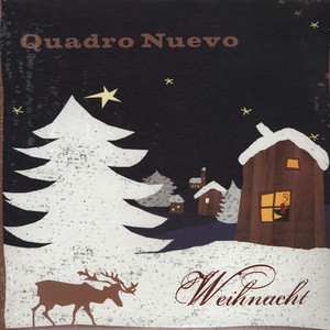 QUADRO NUEVO - Weihnacht - 33T