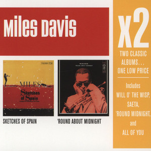MILES DAVIS - Sketches Of Spain / Round About Midnight - CD x 2
