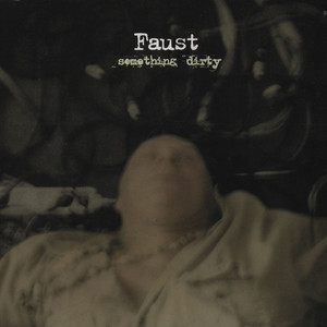 FAUST - Something Dirty - 33T