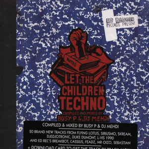 BUSY P & DJ MEHDI - Let The Children Techno - CD
