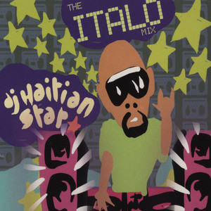 DJ HAITIAN STAR - The Italo Mix - CD