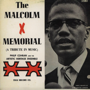 PHILIP COHRAN & THE ARTISTIC HERITAGE ENSEMBLE - The Malcolm X memorial - CD