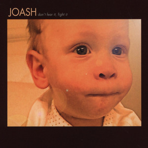 JOASH - Don't Fear It, Fight It - CD