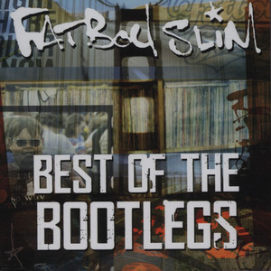 Fatboy Slim Best+Of+The+Bootlegs CD