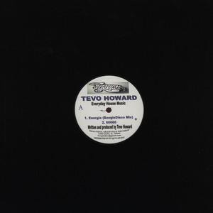TEVO HOWARD - Everyday House Music - 12 inch x 1