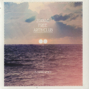 ZODIAC FREE ARTS CLUB - Floating World - CD