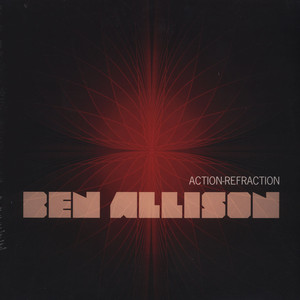 BEN ALLISON - Action-refraction - 33T