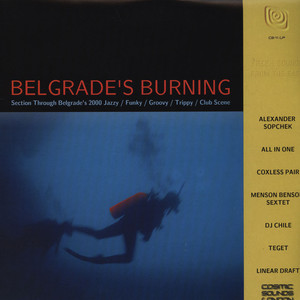 BELGRADE'S BURNING - Volume 1: Section Through Belgrade's 2000 Scene - 33T