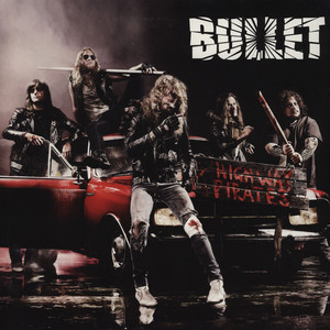 BULLET - Highway Pirates - 33T
