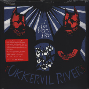 OKKERVIL RIVER - I Am Very Far - 33T