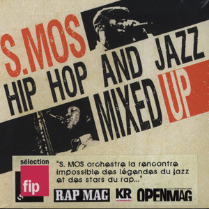 S.MOS - Hip Hop And Jazz Mixed Up Volume 1 - CD