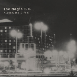 MAGIC I.D., THE - I'm So Awake / Sleepless I Feel - 33T
