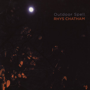 RHYS CHATHAM - Outdoor Spell - 33T