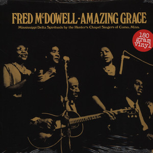 FRED MCDOWELL - Amazing Grace - LP