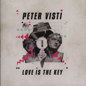 PETER VISTI - Love Is The Key - CD
