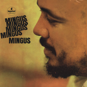 CHARLES MINGUS - Mingus, Mingus, Mingus, Mingus, Mingus - 33T x 2