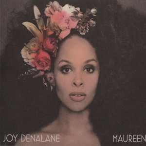 JOY DENALANE - Maureen - CD