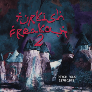 TURKISH FREAKOUT - Volume 2: Psych-Folk 1969-80 - CD
