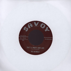 BIG MAYBELLE - That's A Pretty Good Love - 7inch x 1