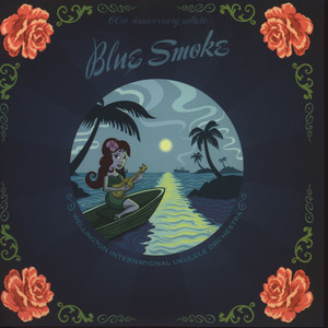 WELLINGTON INTERNATIONAL UKULELE ORCHESTRA, THE - Blue Smoke EP - 7inch x 1