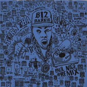 Biz Markie Turn Tha Party Out Paul Nice Remix 7''